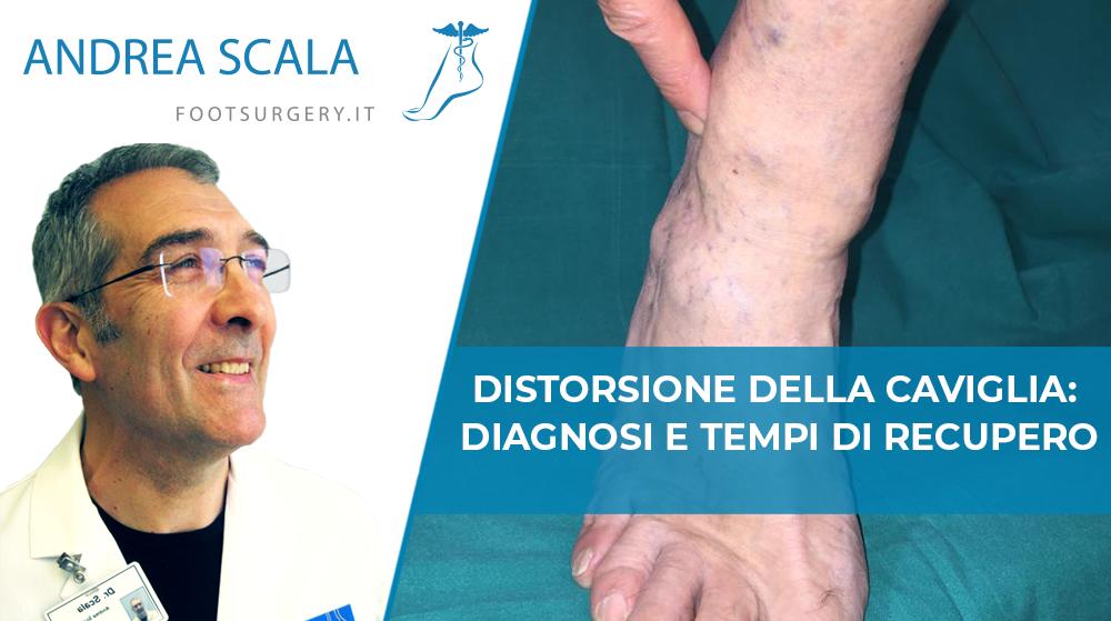 Distorsione della Caviglia: diagnosi e tempi di recupero