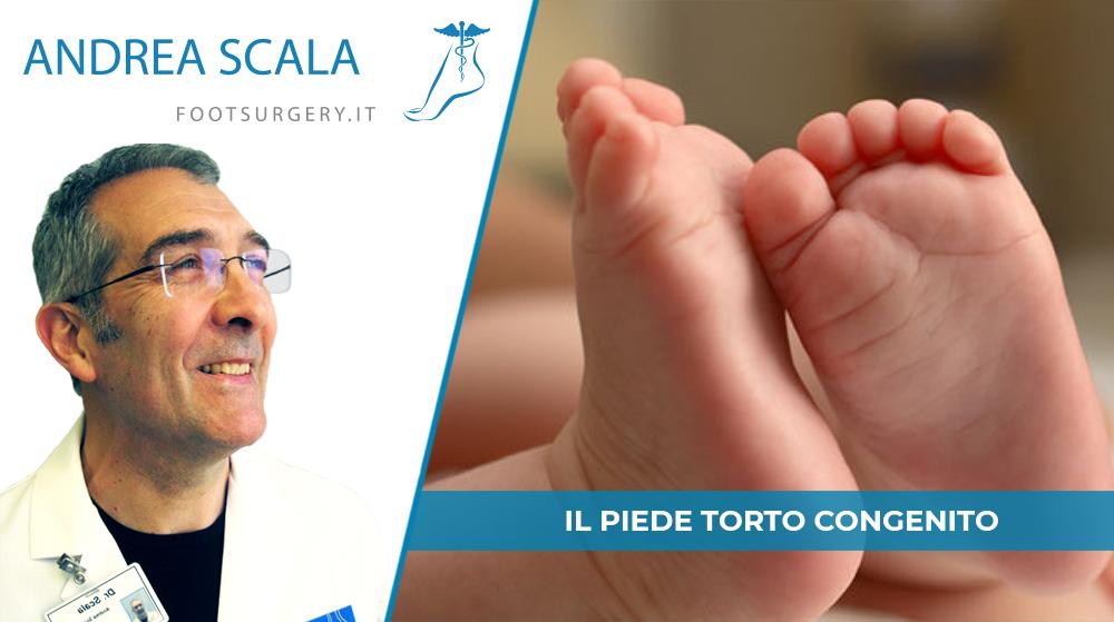 Il piede torto congenito: cause, diagnosi e trattamento.