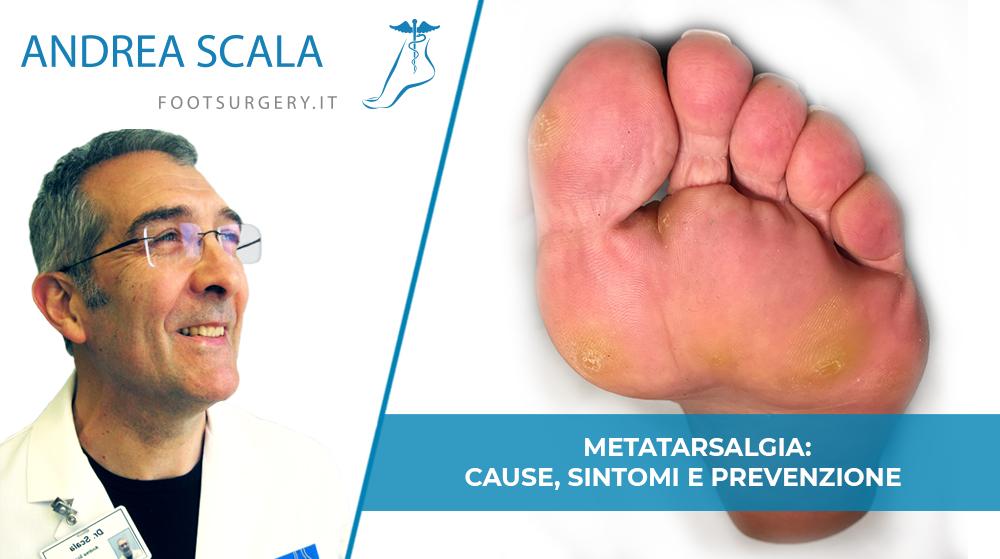 Metatarsalgia: cause, sintomi e prevenzione