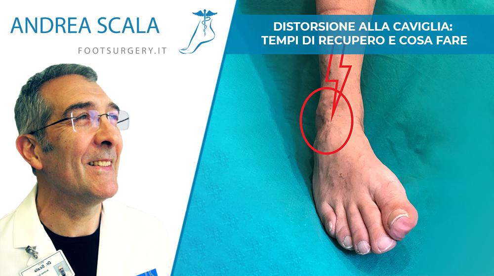 Distorsione caviglia: cosa fare? Rimedi e Tempi di recupero