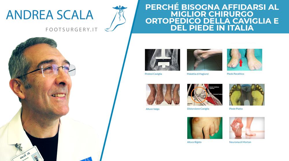 Perché bisogna affidarsi al miglior chirurgo ortopedico della caviglia e del piede in Italia