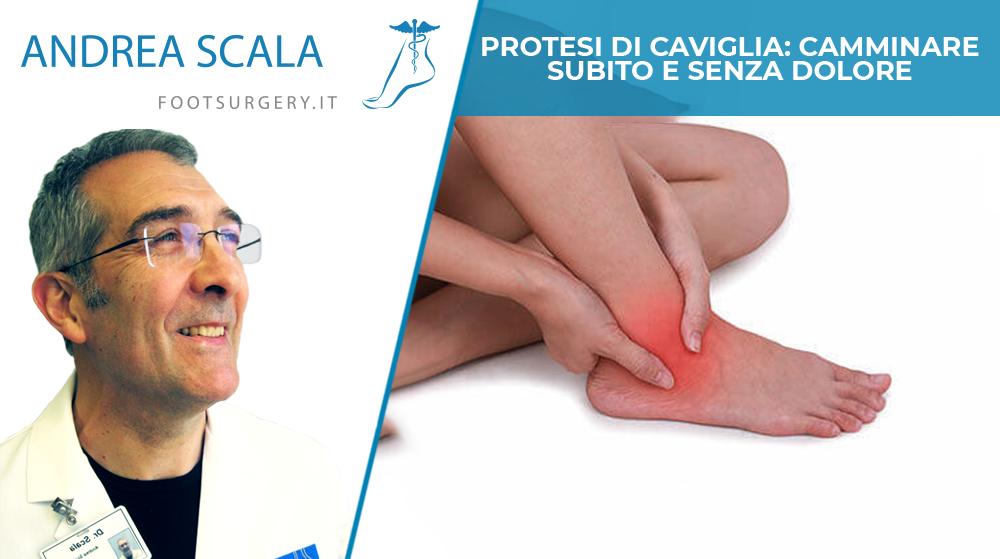 Protesi di caviglia: camminare subito e senza dolore