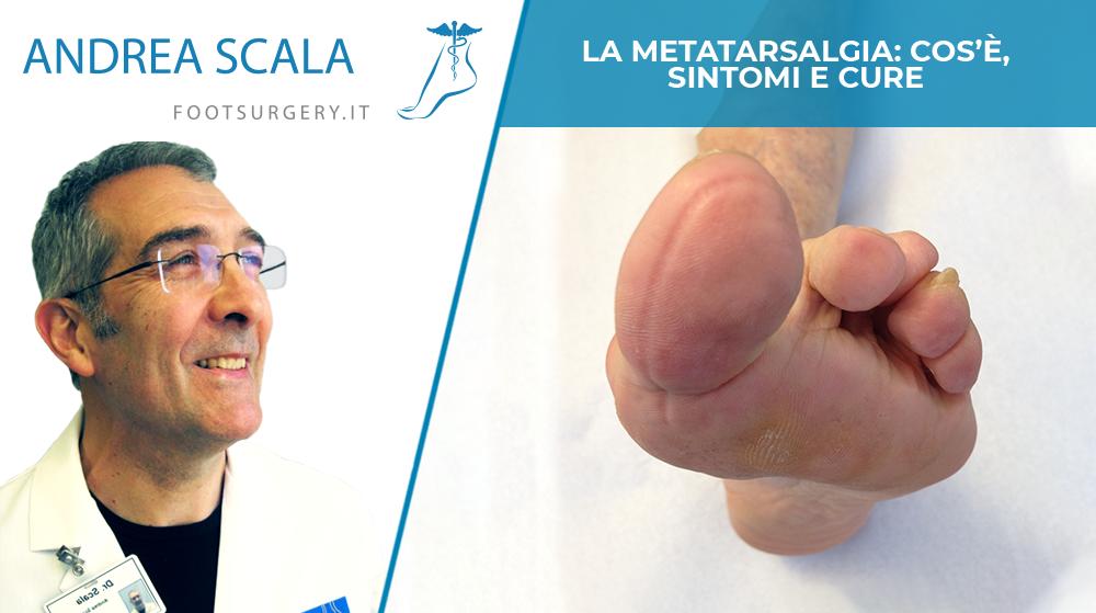 La metatarsalgia: cos'è, sintomi e cure