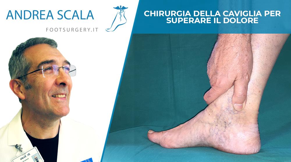 Chirurgia della caviglia per superare il dolore