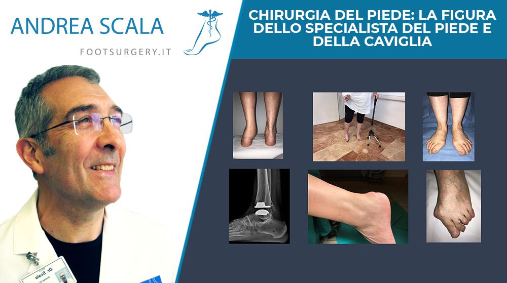 Chirurgia del piede: la figura dello specialista del piede e della caviglia